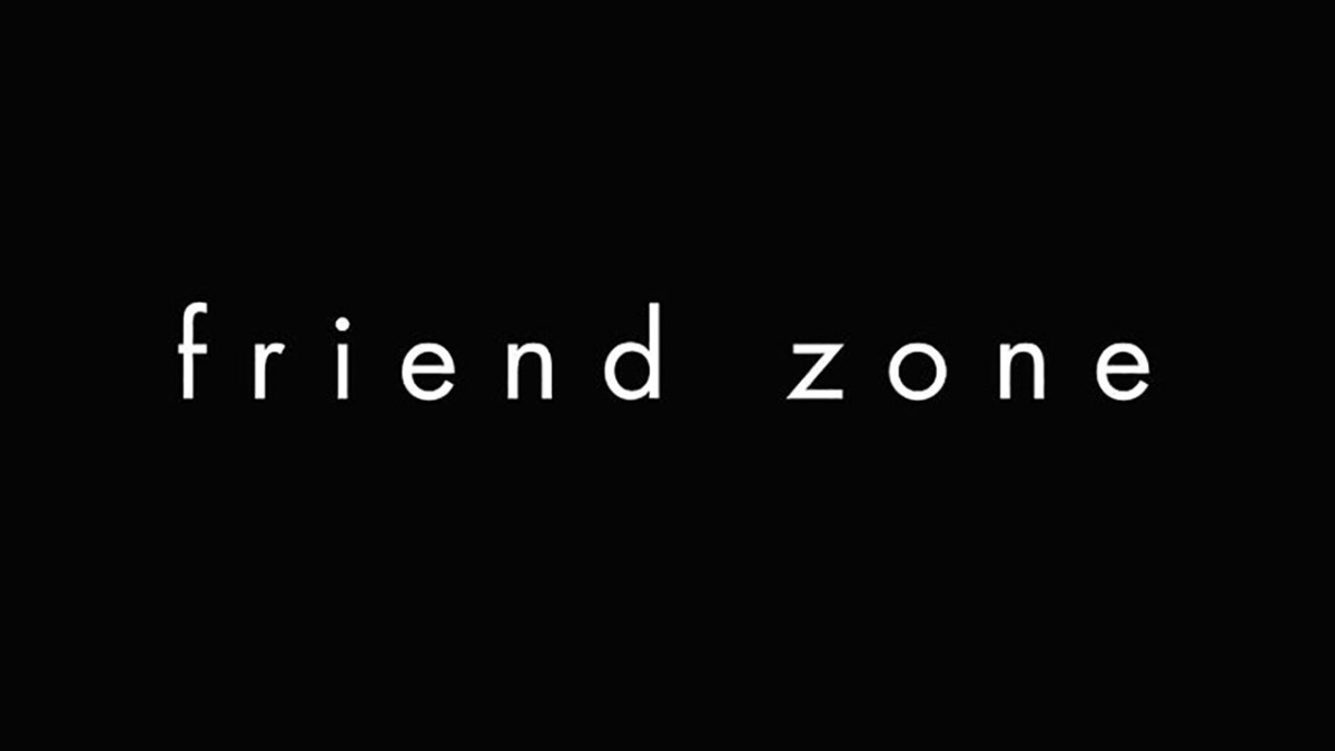 Friendzone [Part I]